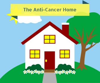 Anti-Cancer Home