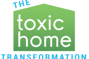 The Toxic Home Transformation